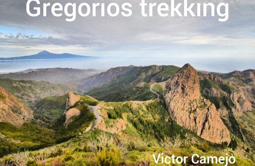 La Gomera, Garajonay, Agando, Tenerife y Teide. Gregorios trekking